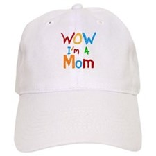 WOW I'm a Mom Baseball Cap