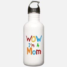 WOW I'm a Mom Water Bottle