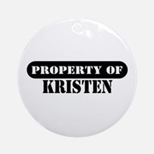 Property of Kristen Ornament (Round)