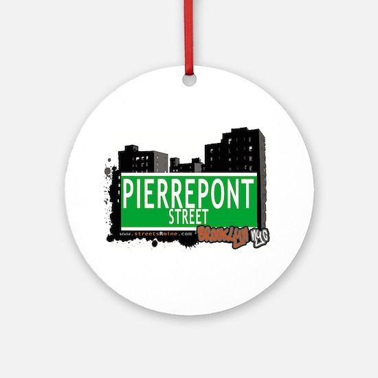 PIERREPONT STREET, BROOKLYN, NYC Ornament (Round)