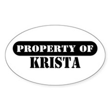 Property of Krista Oval Decal