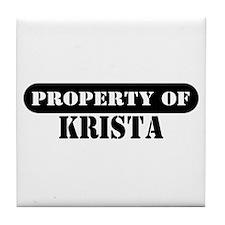 Property of Krista Tile Coaster
