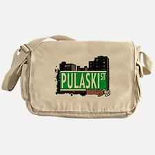 PULASKI ST, BROOKLYN, NYC Messenger Bag