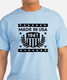 Made In USA 1947 T-Shirt