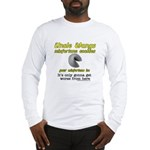 It's Only Gonna Get Worse Fro Long Sleeve T-Shirt