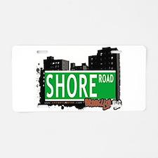 SHORE ROAD, BROOKLYN, NYC Aluminum License Plate