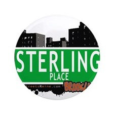 """STERLING PLACE, BROOKLYN, NYC 3.5"""" Button"""
