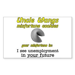 I See Unemployment In Your Fu Sticker (Rectangular