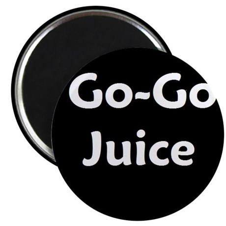 go go juice in B&W Magnet