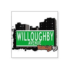 """WILLOUGHBY AVENUE, BROOKLYN, NYC Square Sticker 3"""""""