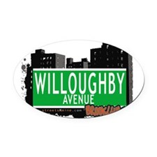 WILLOUGHBY AVENUE, BROOKLYN, NYC Oval Car Magnet