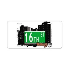 16th street, BROOKLYN, NYC Aluminum License Plate