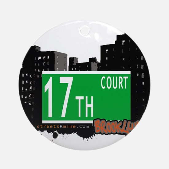 17th court, BROOKLYN, NYC Ornament (Round)