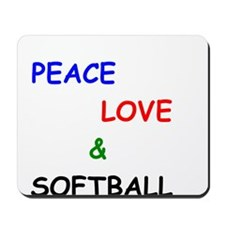 Peace Love and Softball Mousepad