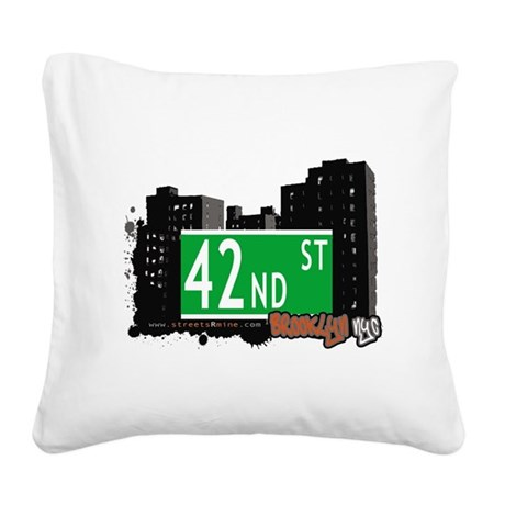 42nd street, BROOKLYN, NYC Square Canvas Pillow