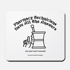 Pharmacy Technicians have all Mousepad