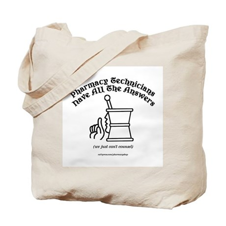Pharmacy Technicians have all Tote Bag