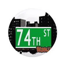 """74th street, BROOKLYN, NYC 3.5"""" Button (100 pack)"""