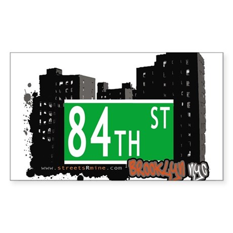 84th street, BROOKLYN, NYC Sticker (Rectangle 50 p