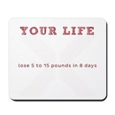 Change Your Life - WHITE Mousepad