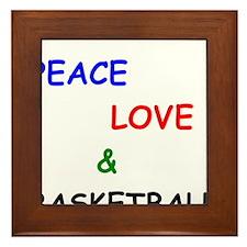 Peace Love and Basketball Framed Tile