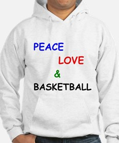 Peace Love and Basketball Hoodie