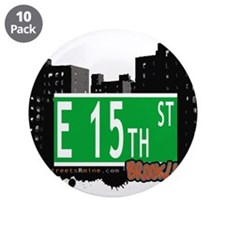 "E 15th street, BROOKLYN, NYC 3.5"" Button (10 pack)"