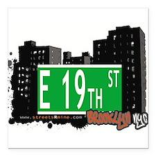 "E 19th street, BROOKLYN, NYC Square Car Magnet 3"""