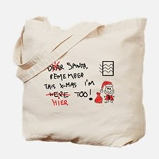 This x-mas i´m here too! Tote Bag