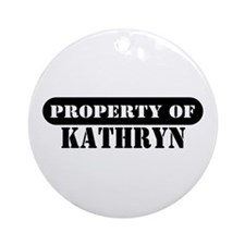 Property of Kathryn Ornament (Round)