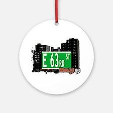 E 63rd street, BROOKLYN, NYC Ornament (Round)