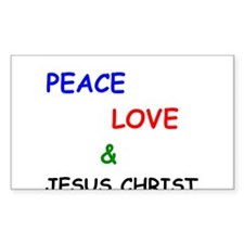Peace Love and Jesus Christ Decal
