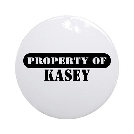 Property of Kasey Ornament (Round)