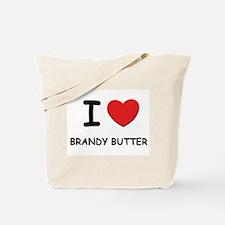I love brandy butter Tote Bag