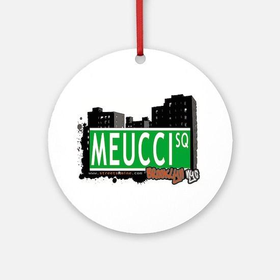 Meucci Square, BROOKLYN, NYC Ornament (Round)