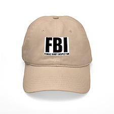 FBI - FEMALE BODY INSPECTOR Cap