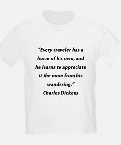 Dickens On Traveling and Home T-Shirt