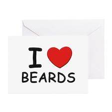 I love beards Greeting Cards (Pk of 10)