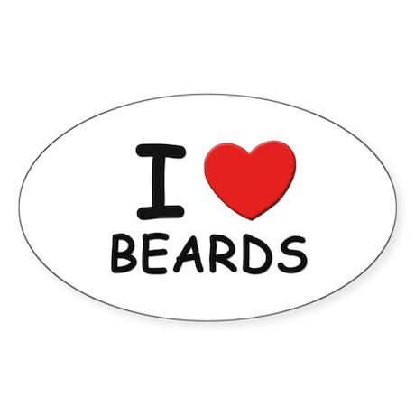 I love beards Oval Sticker