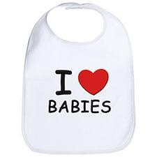 I love babies Bib