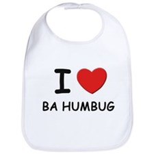 I love ba humbug Bib