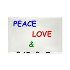 Peace Love and Bar B Q Rectangle Magnet