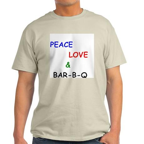 Peace Love and Bar B Q T-Shirt