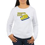 Smooth Like Butter Women's Long Sleeve T-Shirt
