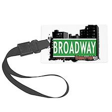 BROADWAY, MANHATTAN, NYC Luggage Tag