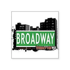 "BROADWAY, MANHATTAN, NYC Square Sticker 3"" x 3"""
