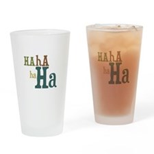 Hahahaha! Laughter Drinking Glass