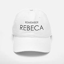 Remember Rebeca Baseball Baseball Cap