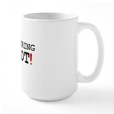 BLITHERING IDIOT! Mug