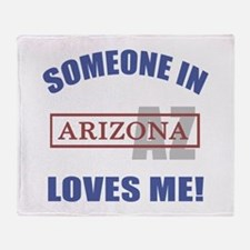Someone In Arizona Loves Me Throw Blanket